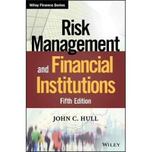 Risk Management and Financial Institutions (5th edition)