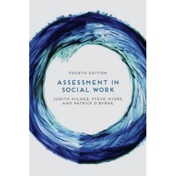 Assessment in Social Work 4E