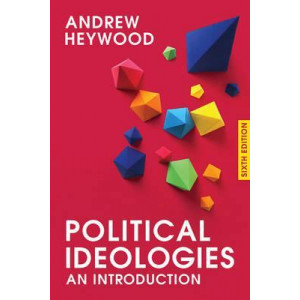 Political Ideologies: An Introduction (6th Edition, 2017)