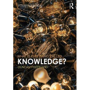 What is This Thing Called Knowledge? 4E
