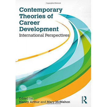 Contemporary Theories of Career Development: International Perspectives