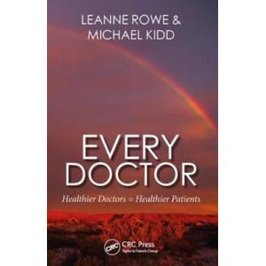 Every Doctor: Healthier Doctors = Healthier Patients