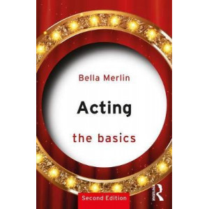 Acting: The Basics (2nd ed)