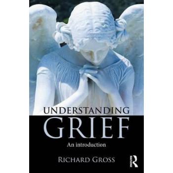 Understanding Grief: An Introduction