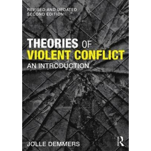 Theories of Violent Conflict: An Introduction 2E