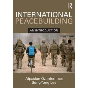 International Peacebuilding: An Introduction