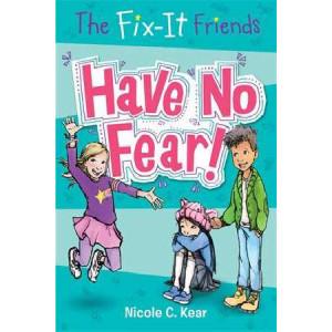 Fix-it Friends: Have No Fear!