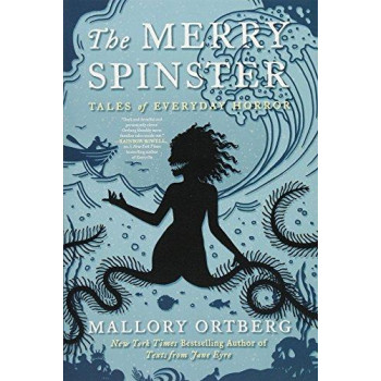 Merry Spinster: Tales of Everyday Horror