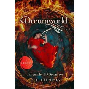 Dreamworld: Two Books in One: Dreamfire & Dreamfever