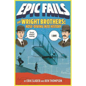 Wright Brothers: Nose-Diving into History