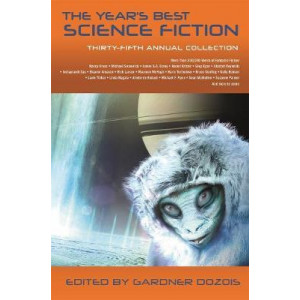 Year's Best Science Fiction: Thirty-Fifth Annual Collection