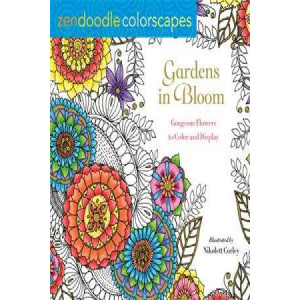 Zendoodle Colorscapes: Gardens in Bloom