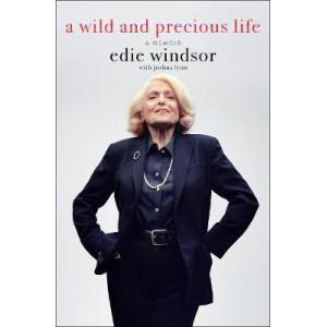 Wild and Precious Life: A Memoir, A