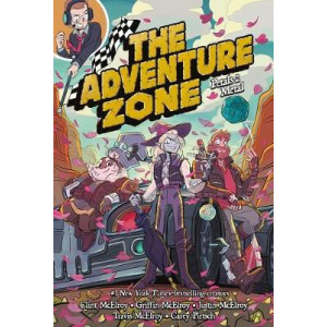Adventure Zone, The: Petals to the Metal