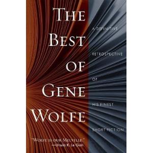 Best of Gene Wolfe, The