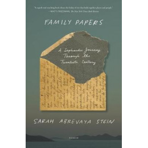 Family Papers:  Sephardic Journey Through the Twentieth Century