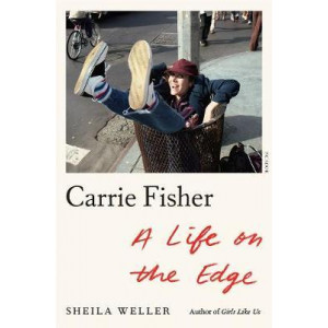 Carrie Fisher:  Life on the Edge