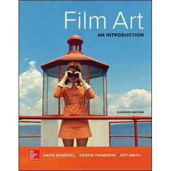 Film Art 11E : An Introduction