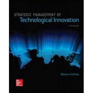 Strategic Management of Technological Innovation (5th ed.)
