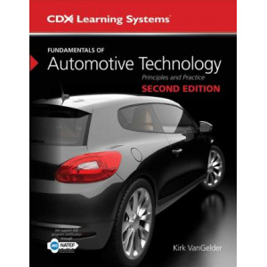 Fundamentals Of Automotive Technology (US Edition, 2017)