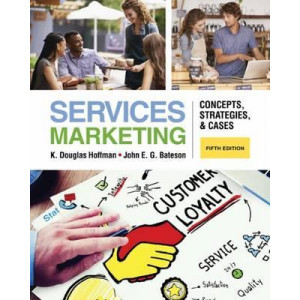 Services Marketing: Concepts, Strategies, & Cases 5E