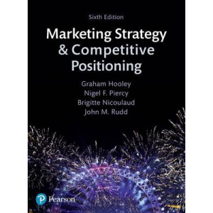 Marketing Strategy and Competitive Positioning 6E