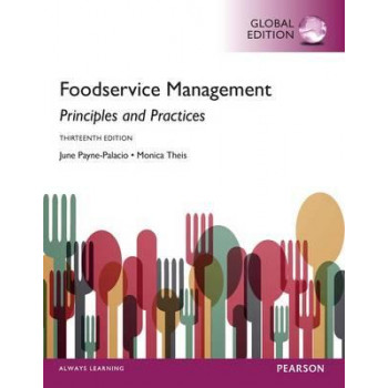 Foodservice Management: Principles and Practices Global Edition 13e