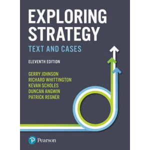 Exploring Strategy: Text and Cases (11th ed)