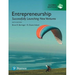 Entrepreneurship: Successfully Launching New Ventures, Global Edition (6th Edition)