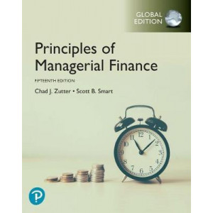 Principles of Managerial Finance, Global Edition (15th edition)