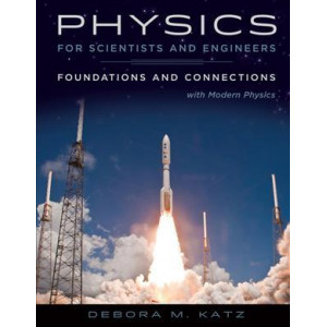 Physics for Scientists and Engineers: Foundations and Connections, Extended Version with Modern Physics