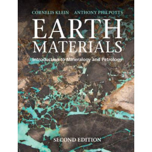 Earth Materials 2E : Introduction to Mineralogy and Petrology