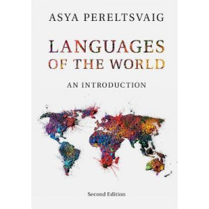 Languages of the World: An Introduction (2nd Revised edition)