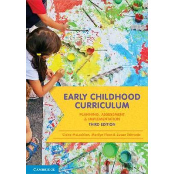 Early Childhood Curriculum: Planning, Assessment and Implementation 3E