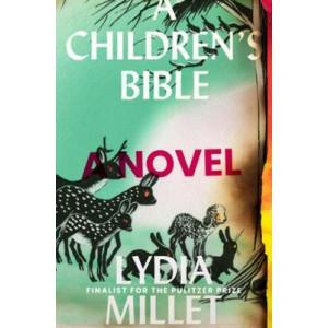 Children's Bible, A: A Novel