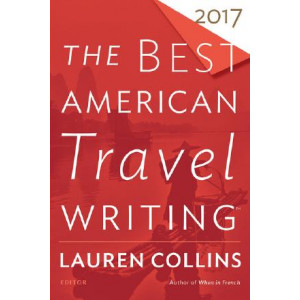 Best American Travel Writing 2017