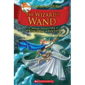 Wizard's Wand (Geronimo Stilton and the Kingdom of Fantasy #9)