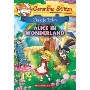 Geronimo Stilton Classic Tales: Alice in Wonderland