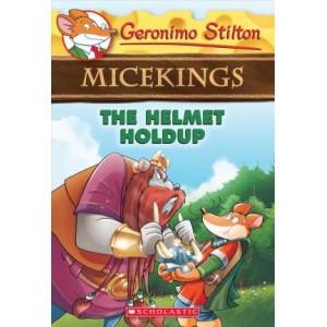 Geronimo Stilton Micekings #6: Helmet Holdup