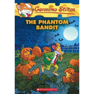 Geronimo Stilton #70: The Phantom Bandit