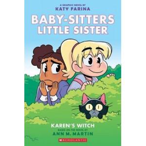 Babysitters Little Sister Graphix Novels #1: Karen's Witch