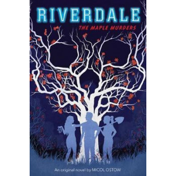 Maple Murders (Riverdale Book 3), The