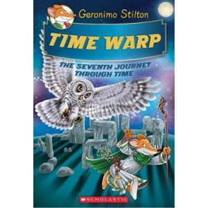 Geronimo Stilton's Seventh Journey Through Time #7: Time Warp