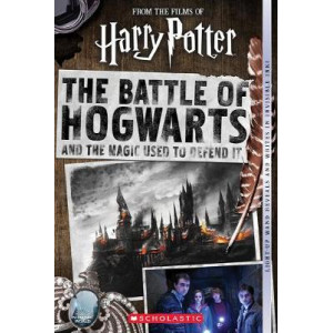 Battle of Hogwarts and the Magic Used to Defend It (Harry Potter), The