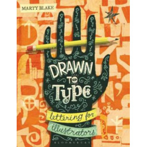 Drawn to Type: Lettering for Illustrators
