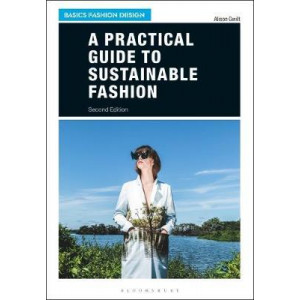 Practical Guide to Sustainable Fashion, A