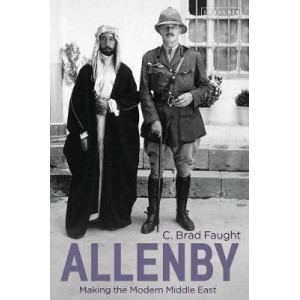Allenby: Making the Modern Middle East