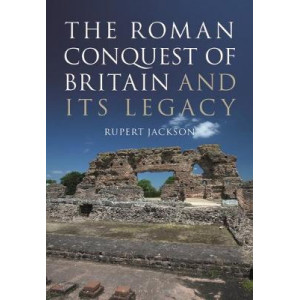 Roman Occupation of Britain and its Legacy