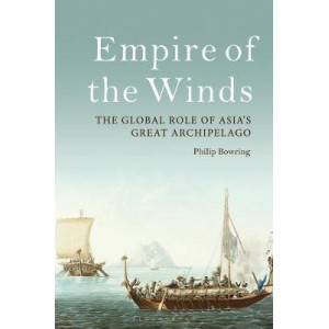 Empire of the Winds: The Global Role of Asia's Great Archipelago