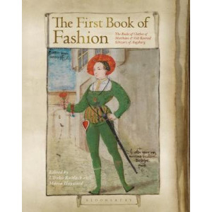 First Book of Fashion:  Book of Clothes of Matthaeus and Veit Konrad Schwarz of Augsburg